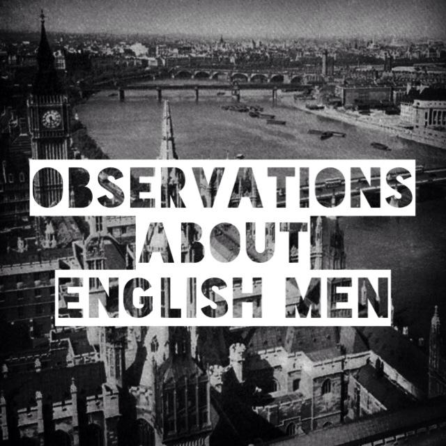 observations-dating-an-english-man-relationships-love-love-life-lovelife-shag-a-pom-wanderlust-travel-adventure-jessica-nicole-griffiths